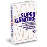 Supergandire - Gabriel Weinberg, Lauren McCann, editura Publica