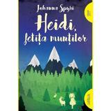 Heidi, fetita muntilor - Johanna Spyri, editura Grupul Editorial Art
