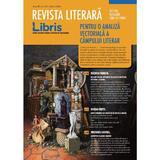 Revista literara Libris Nr. 1 (11) - Martie 2020, editura Libris Editorial