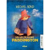 Un urs pe nume Paddington - Michael Bond, editura Grupul Editorial Art
