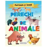 Potriveste si invata: Perechi de animale, editura Girasol