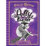 Polly si Buster. Misterul pietrelor magice - Sally Rippin, editura Humanitas