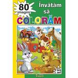Invatam sa coloram 80 imagini, editura Eduard