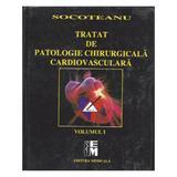 Tratat de patologie chirurgicala cardiovasculara vol. I+II- Socoteanu, editura Medicala
