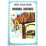 Priveghiul crestinesc - Nicodim Mandita, editura Bunavestire