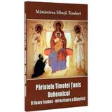 Parintele Timotei Tanis duhovnicul, editura Bunavestire