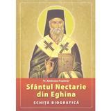 Sfantul Nectarie din Eghina. Schita biografica - Ambroise Frontrier, editura Agapis