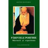 Parintele Porfirie, marturii si experiente - Klitos Ioannidis, editura Bunavestire