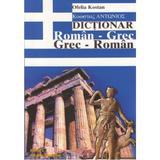 Dictionar roman-grec, grec-roman - Ofelia Kostan, editura Steaua Nordului