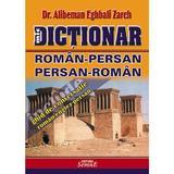 Dictionar roman-persan, persan-roman - Alibeman Eghbali Zareh, editura Semne