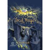 Locul magic - Chris Wormell, editura Humanitas