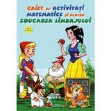 Caiet de activitati matematice si pentru educarea limbajului 3-5 ani, editura Anteea