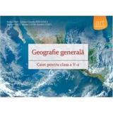 Geografie cls 5 caiet (Geografie generala) - Steluta Dan, Carmen Camelia Radulescu, editura Grupul Editorial Art