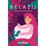 Relatii - Petronela Macaneata, editura Letras