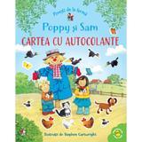 Povesti de la ferma. Poppy si Sam. Cartea cu autocolante - Stephen Cartwright, editura Litera