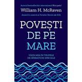 Povesti de pe mare - William H. McRaven, editura Lifestyle