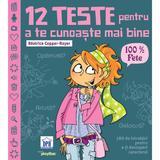 12 teste pentru a te cunoaste mai bine - FETE, autor Béatrice Copper-Royer, editura Didactica Publishing House