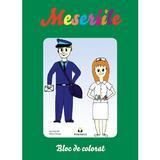 Meseriile - Bloc de colorat, editura Pestalozzi