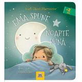 Ema spune noapte buna, autor Ioana Chicet-Macoveiciuc, editura Didactica Publishing House