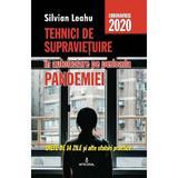 Tehnici de supravietuire in autoizolare pe perioada pandemiei - Silvian Leahu, editura Integral