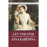 Anna Karenina - Lev Tolstoi, editura Cartex