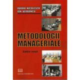 Metodologii manageriale - Ovidiu Nicolescu, Ion Verboncu, editura Universitara