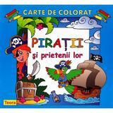 Piratii si prietenii lor - Carte de colorat, editura Teora