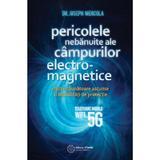 Pericolele nebanuite ale campurilor electro-magnetice - Joseph Mercola