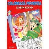 Coloreaza povestea: Robin Hood, editura Crisan