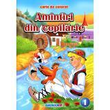 Amintiri din copilarie 1 - Carte de colorat, editura Eurobookids