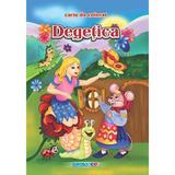 Degetica - Carte de colorat, editura Eurobookids