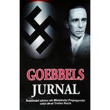 Jurnal - Insemnari zilnice ale ministrului propagandei celui de al treilea Reich