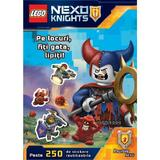 LEGO NEXO KNIGHTS - Pe locuri, fiți gata, lipiți!
