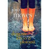 Dragoste intr-o zi ploioasa, de Jojo Moyes