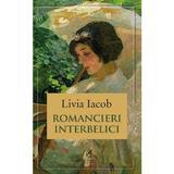Romancieri interbelici - Livia Iacob, editura Cartea Romaneasca Educational
