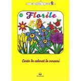 Florile - Carte de colorat in versuri, editura Pestalozzi