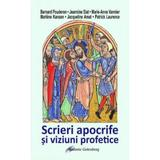 Scrieri apocrife si viziuni profetice, editura Galaxia Gutenberg