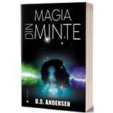 Magia din minte - U.S. Andersen, editura Act Si Politon