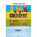 Culegere de jocuri didactice pentru citit-scris - Clasa 1 - Claudia Laura Gora, Mirela Elena Leonte, editura Rovimed
