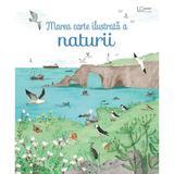 Marea carte ilustrata a naturii, editura Univers Enciclopedic
