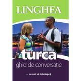 Turca. Ghid de conversatie, editura Linghea