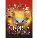 Istoria ieroglifica - Dimitrie Cantemir, editura Gramar
