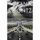 Ochii intunericului - Dean Koontz, editura Rao
