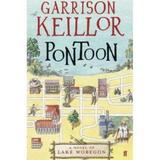 Pontoon: A Lake Wobegon Novel - Garrison Keillor, editura Faber & Faber