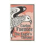 The Eagle's Throne - Carlos Fuentes, editura Bloomsbury
