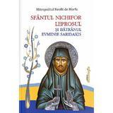 Sfantul Nichifor Leprosul si Batranul Evmenie Saridakis - Mitropolitul Neofit de Morfu, editura Doxologia