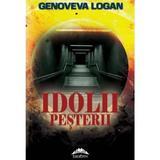 Idolii pesterii - Genoveva Logan, editura Europress