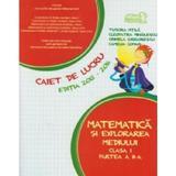 Matematica si explorarea mediului - Clasa 1 Partea 2 - Caiet 2015-2016 - Tudora Pitila, Cleopatra Mihailescu, editura Grupul Editorial Art