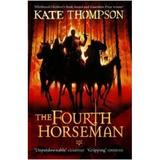The Fourth Horseman - Kate Thompson, editura Random House