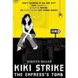 Kiki Strike Vol.2: The Empress's Tomb - Kirsten Miller, editura Bloomsbury